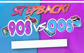 The Stepback! 90s vs 00s